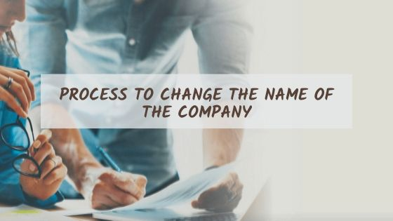 Process to change the name of the company